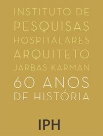 Capa do livro IPH: 60 Anos de Hist�ria