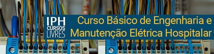 Curso Básico de Engenharia e Manutenção Elétrica Hospitalar